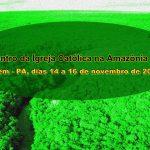 Carta Compromisso: II Encontro da Igreja Católica na Amazônia Legal
