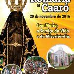 Romaria ao Santuário do Caaró reúne 10 mil romeiros