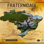 Campanha da Fraternidade 2017 propõe debate sobre os biomas brasileiros