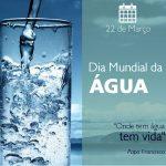 Dia da Água deve ser Todos os Dias