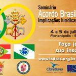 Seminário Acordo Brasil – Santa Sé: Implicações Jurídicas e Administrativas