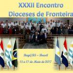Mensagem final do 32° Encontro de Dioceses de Fronteira