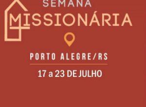 Confira cronograma completo da II Semana Missionária em Porto Alegre