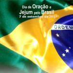 7 de setembro – um Dia de jejum e oração pelo Brasil