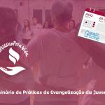 Setores diocesanos da juventude partilharão práticas de evangelização neste final de semana