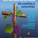 Celebração ecumênica recorda os 500 anos da Reforma Luterana hoje na Catedral Metropolitana de Porto Alegre