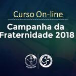 Edições CNBB oferece curso online sobre a Campanha da Fraternidade 2018