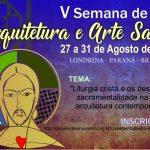 Inscreva-se na Semana de Arquitetura e Arte Sacra