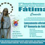 Lançamento oficial da 67ª Romaria ao Santuário de Nossa Senhora de Fátima