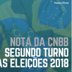 CNBB emite nota oficial sobre o Segundo Turno das Eleições