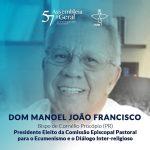 Dom Manoel é eleito à Comissão para o Ecumenismo e o Diálogo Inter-Religioso da CNBB