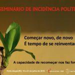 IGREJA CATÓLICA PROMOVE IX SEMINÁRIO NACIONAL DE INCIDÊNCIA POLÍTICA