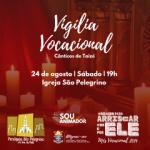 Paróquia São Pelegrino e Pastoral Vocacional da Diocese de Caxias do Sul realizam vigília de oração pelas vocações