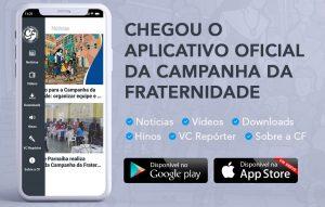 CNBB lança site e aplicativo da Campanha da Fraternidade