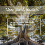 """Exortação Apostólica """"Querida Amazônia"""" será lançada nesta quarta, 12"""