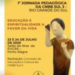 Pastoral da Educação prepara 1ª Jornada Pedagógica da CNBB Sul 3
