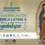 Consagração do Brasil a Nossa Senhora de Guadalupe