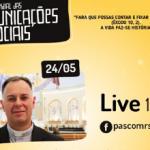 Pascom RS reflete o tema do 54º Dia Mundial das Comunicações Sociais