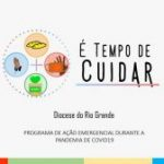 É tempo de cuidar: Rio Grande lança programa de ação emergencial