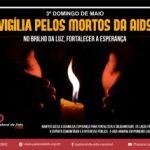 Pastoral promove 37ª Vigília pelos mortos de Aids no próximo domingo