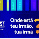 35ª Semana do Migrante teve abertura dia 14/6 e se estende até dia 21
