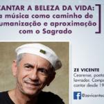 Live desta semana recebe o cantor e compositor Zé Vicente, na quinta, às 16h