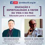 Live desta quarta-feira debaterá Educação e Espiritualidade
