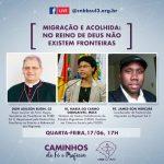 Segunda live da CNBB Sul 3 reflete Migração e acolhida nesta quarta, 17