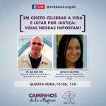 Vidas Negras Importam: Livesobre Corpus Christi e Racismo é hoje, às 17h