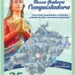 Nossa Senhora Conquistadora: É tempo de Romaria!