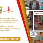 Beatos Manuel e Adílio terão sua história contada em quadrinhos