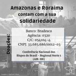 Saiba como ajudar: Arcebispo de Manaus faz apelo por solidariedade