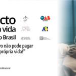 """Pacto pela Vida e pelo Brasil: """"É hora de estancar a escalada da morte!"""""""