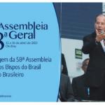 58ª Assembleia Geral: CNBB divulga Mensagem ao Povo Brasileiro