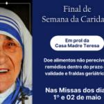 Catedral e Casa Madre Teresa realizam Final de Semana da Caridade
