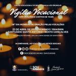 Grupo Vocacional de Bento Gonçalves faz vigília no domingo (25)