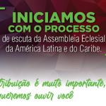 Escuta da Assembleia da América Latina e Caribe é prorrogada até 30/08