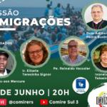 Próxima live do COMIRE é sobre Missão e Migrações, nesta quinta-feira, 10 de junho