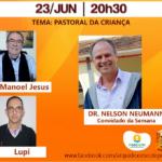 Live Partilhando recebe coordenador internacional da Pastoral da Criança