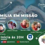 Próxima live do COMIRE é sobre Famílias Missionárias, na quinta, 08 de julho