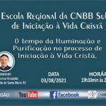 Escola Regional de Iniciação à Vida Cristã continua dia 03 de agosto
