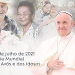 1º Dia Mundial dos Avós e dos Idosos será celebrado no próximo domingo