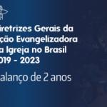 Balanço da DGAE 2019-2023: Dom Odelir Magri fala sobre o pilar da missão