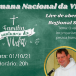 Pastoral Familiar Regional promove live de abertura da Semana da Vida