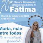 Cruz Alta celebra 70ª Romaria de Fátima