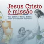 Outubro: Campanha Missionária apresenta o tema 'Jesus Cristo é Missão'